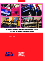 Albanian-Serbia relations in the eyes of the Albanian public 2015