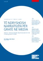 Të ndryshosh narrativën për gratë në media